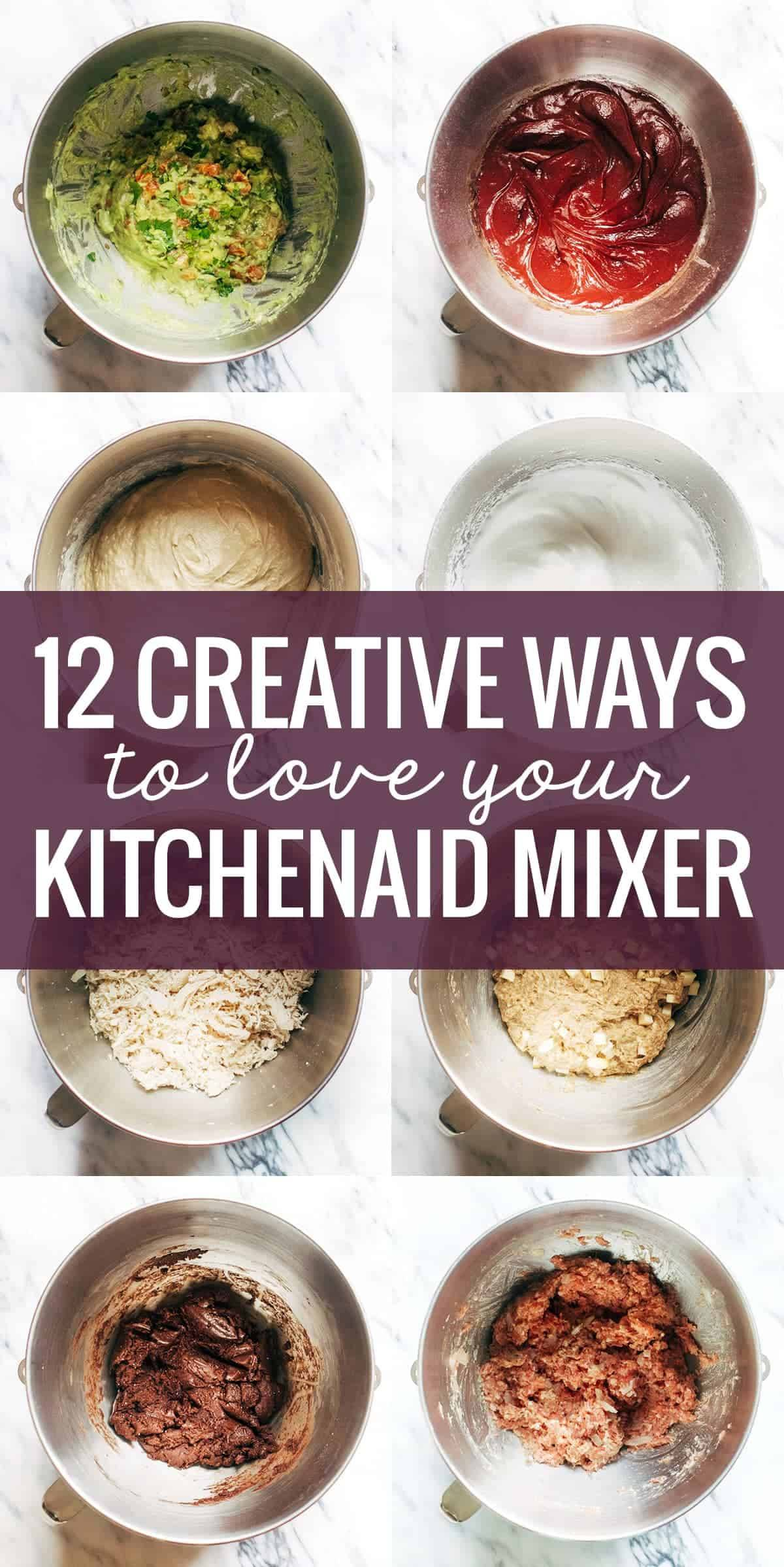 12 Creative Ways to Use A KitchenAid Mixer