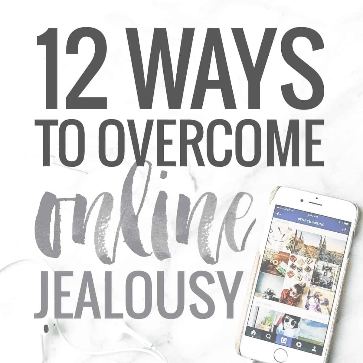 Ways to get over jealousy