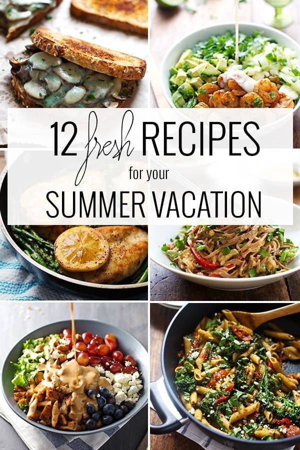 12 Fresh Recipes for your Summer Vacation! Simple and refreshing and perfect for summer. | pinchofyum.com
