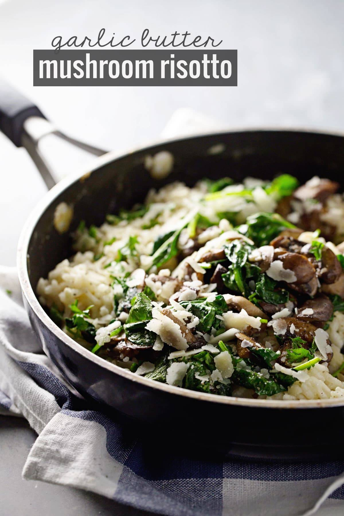Garlic Butter Mushroom Risotto in a skillet.