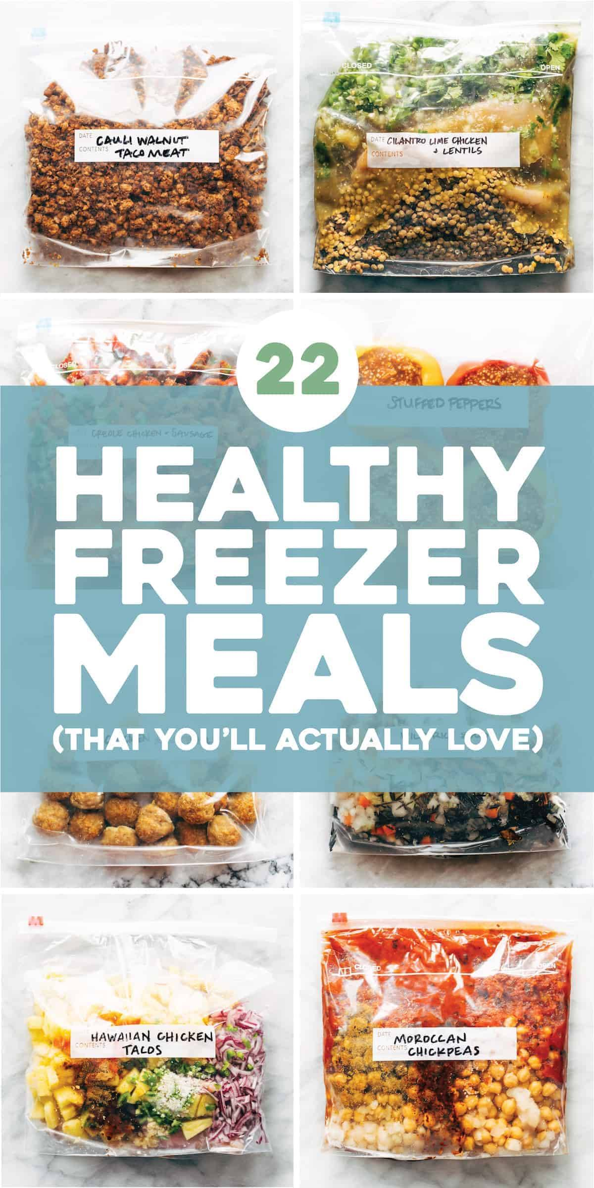 22 Healthy Freezer Meals That You Ll Actually Love Pinch Of Yum