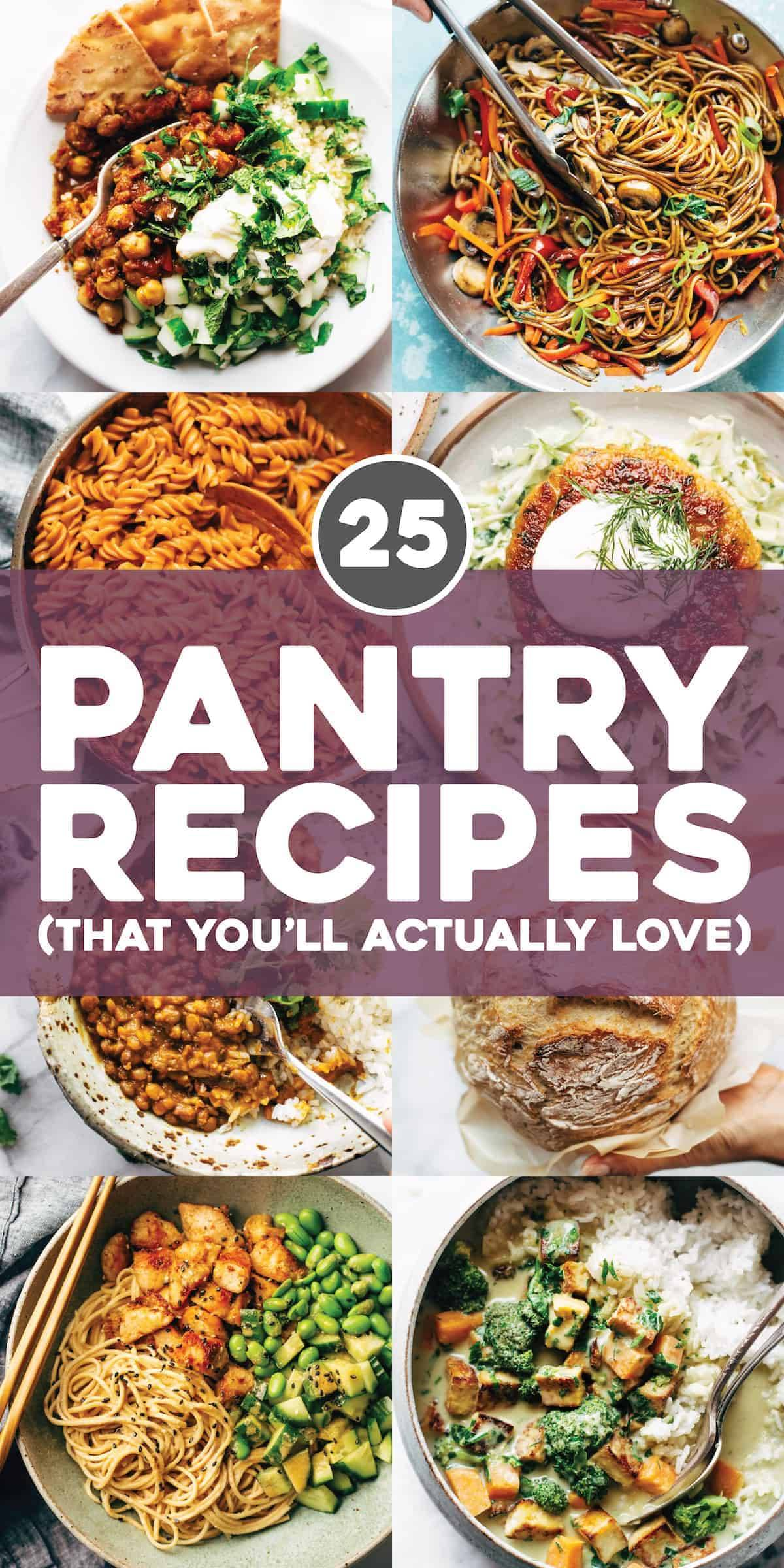 25 Pantry Recipes (That You'll Actually Love)