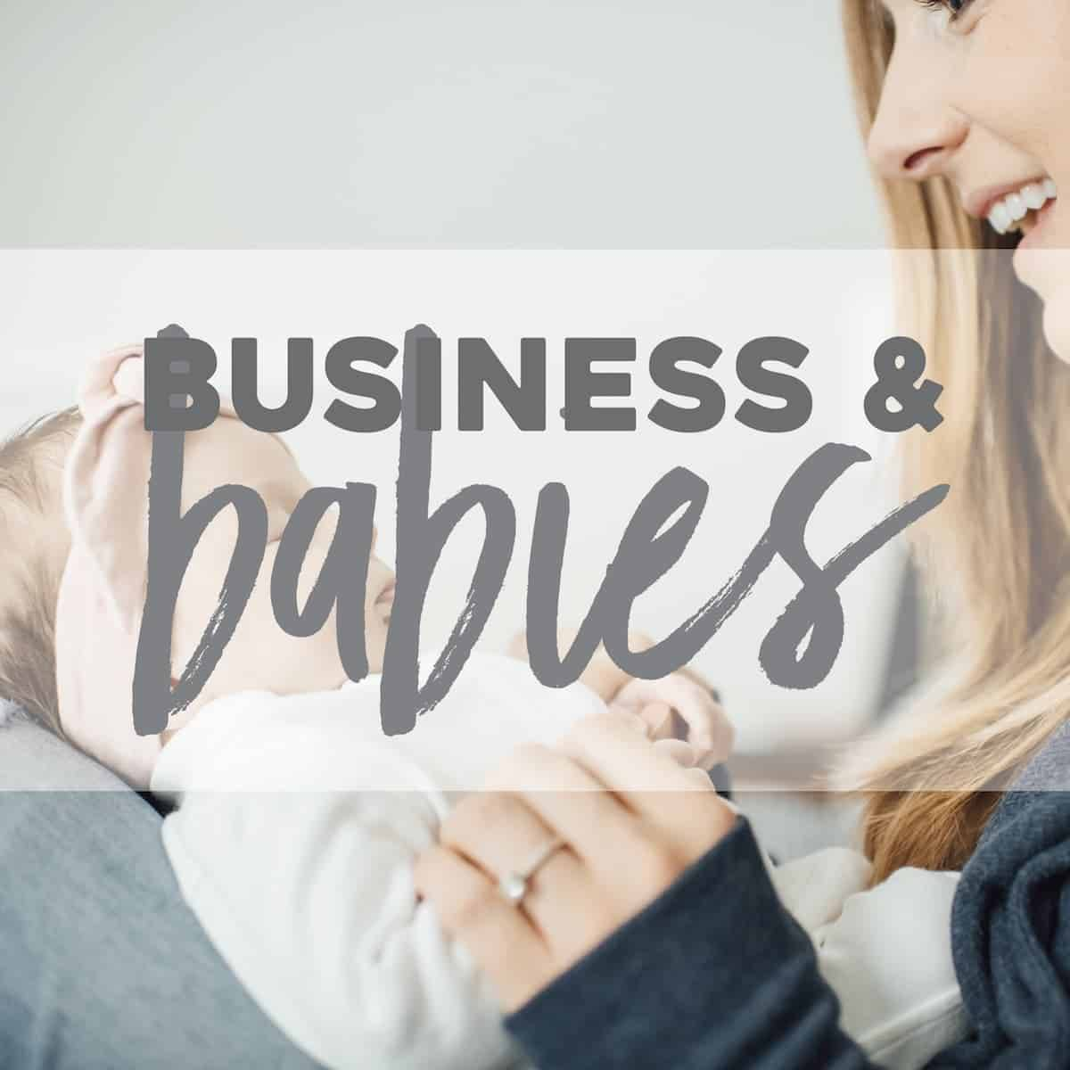 Business and Babies
