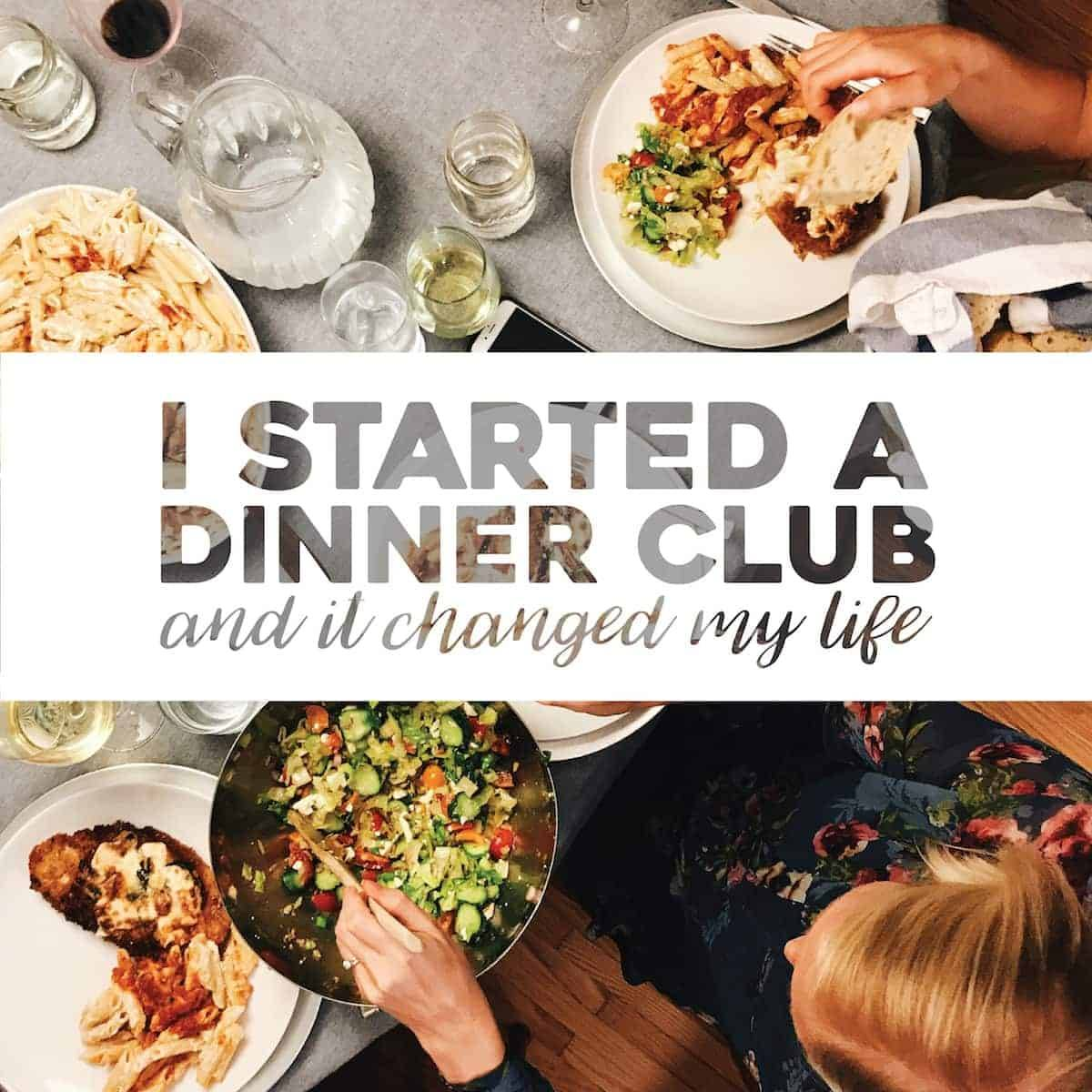 I Started a Dinner Club and It Changed My Life - Pinch of Yum