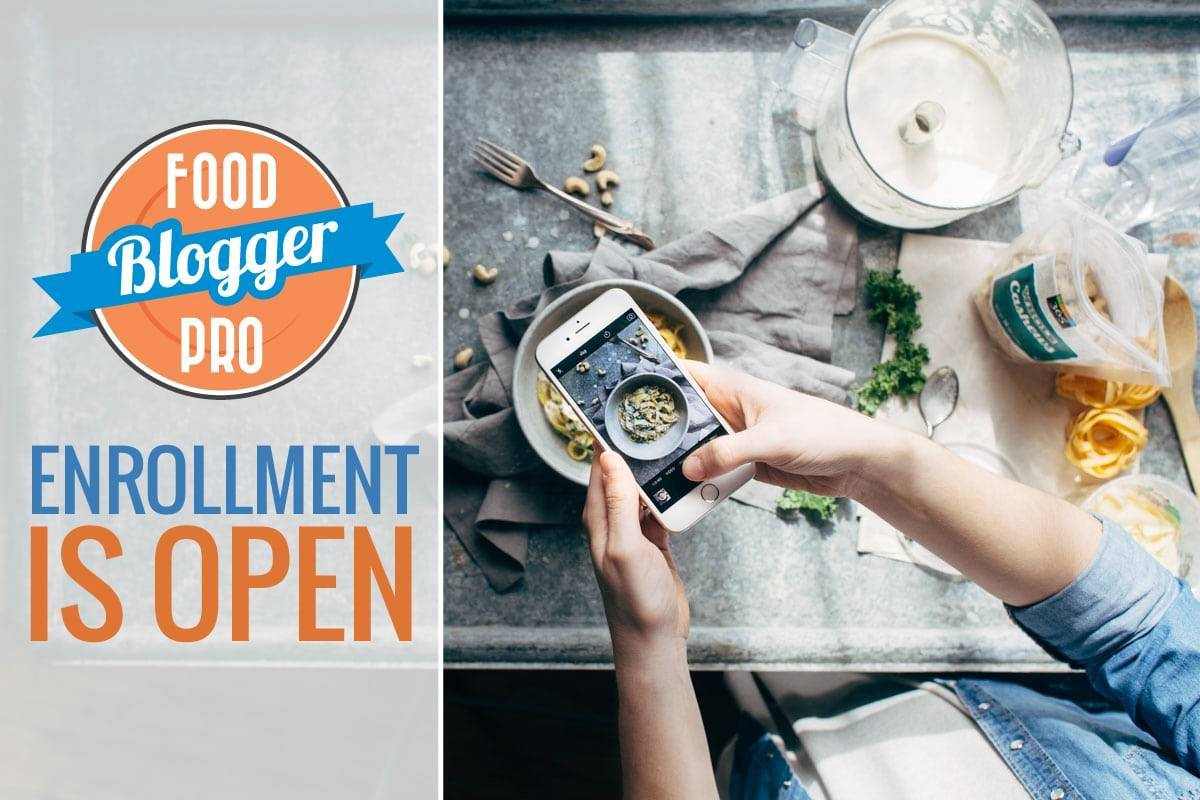 Food Blogger Pro is Open for Enrollment