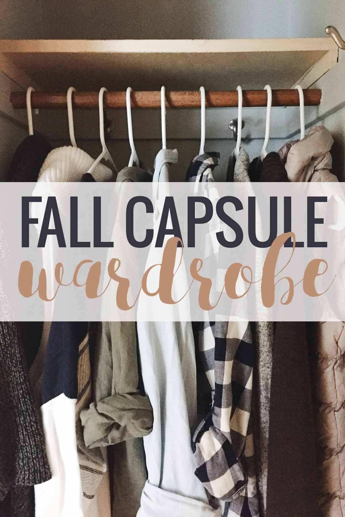 Fall Capsule Wardrobe .