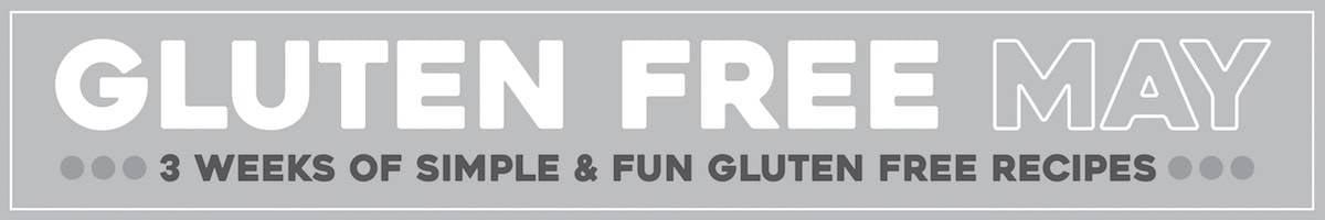 Gluten Free May | pinchofyum.com