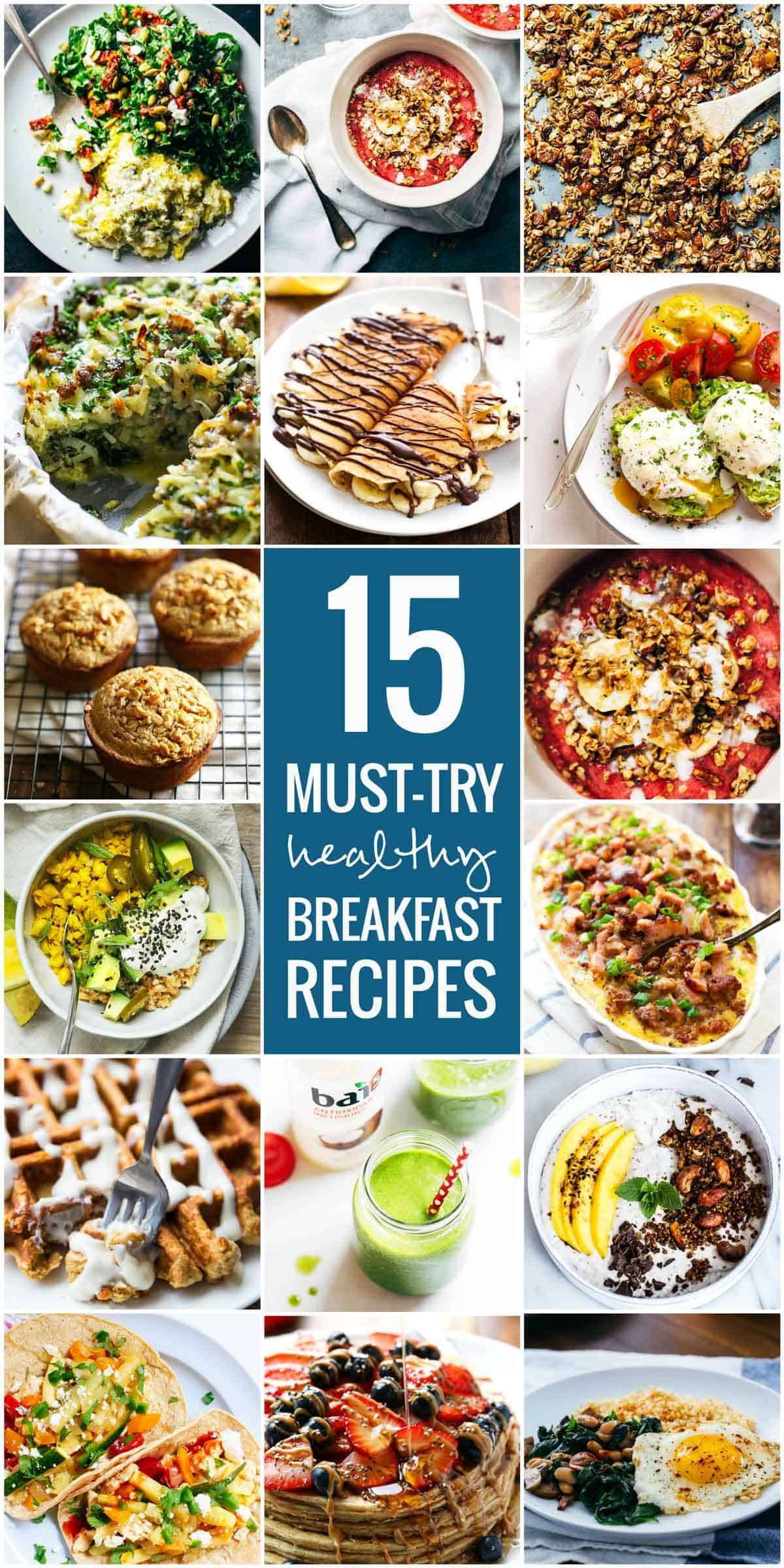 15 Must-Try Healthy Breakfasts collage of images.