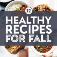 Healthy fall recipes in a collage.