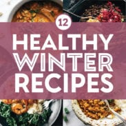 Healthy winter recipes in a collage.