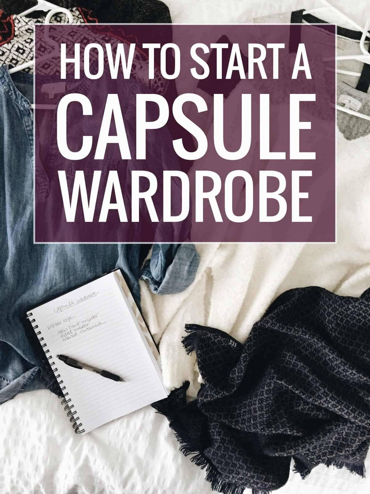 92e832fb972a How to start a capsule wardrobe without going crazy. Perfect for beginners  - with free