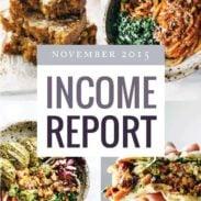 November Traffic and Income Report   pinchofyum.com