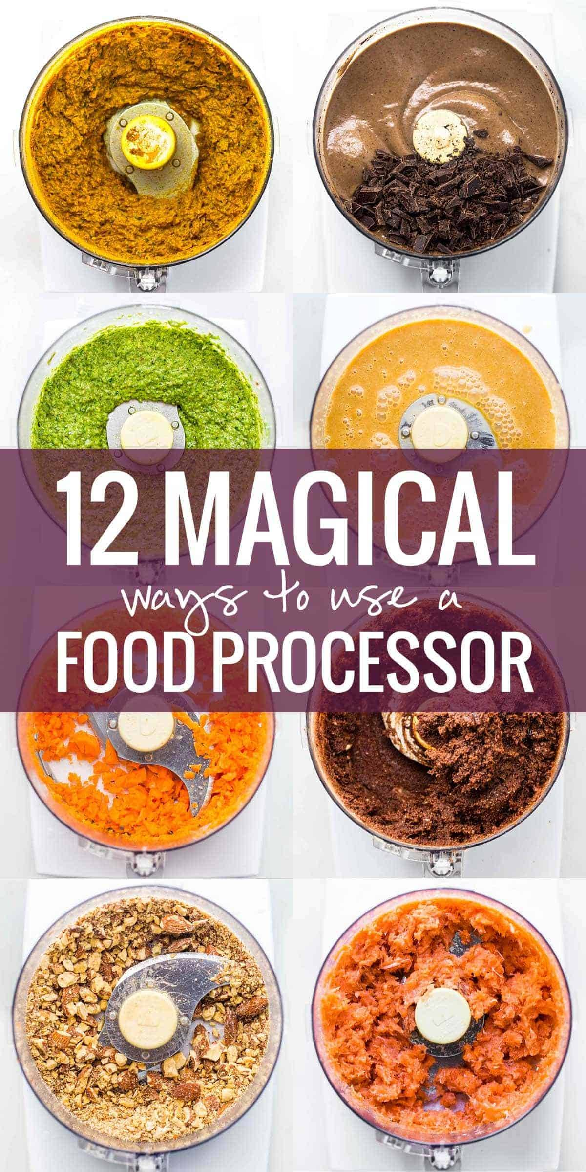 12 Magical Ways to Use a Food Processor collage.
